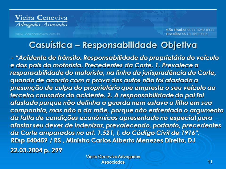 Vieira Ceneviva Advogados Associados11 Casuística – Responsabilidade Objetiva - Acidente de trânsito. Responsabilidade do proprietário do veículo e do
