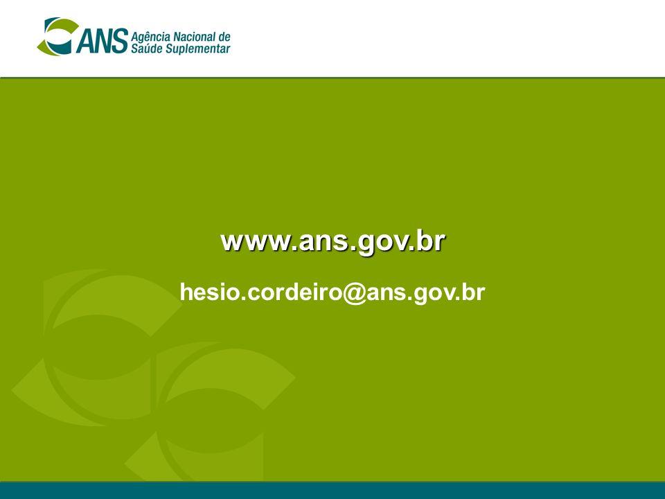 www.ans.gov.br hesio.cordeiro@ans.gov.br