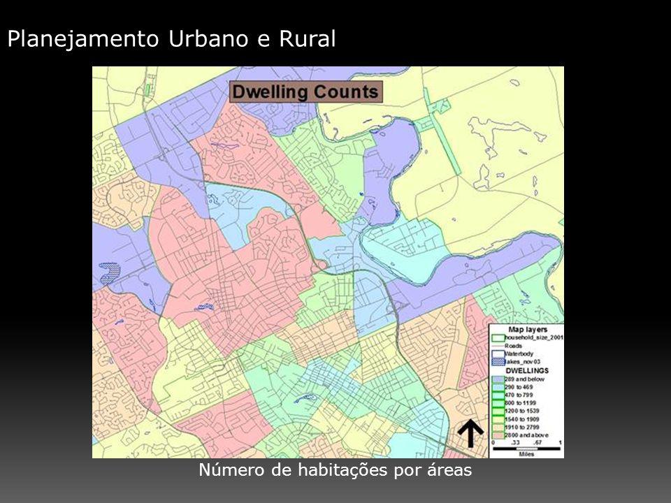 Planejamento Urbano e Rural Número de habitações por áreas