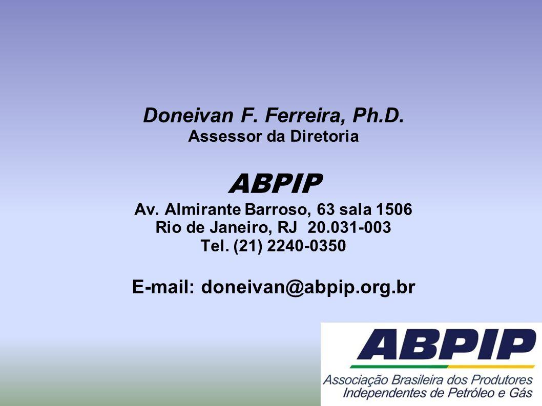 Doneivan F. Ferreira, Ph.D. Assessor da Diretoria ABPIP Av. Almirante Barroso, 63 sala 1506 Rio de Janeiro, RJ 20.031-003 Tel. (21) 2240-0350 E-mail: