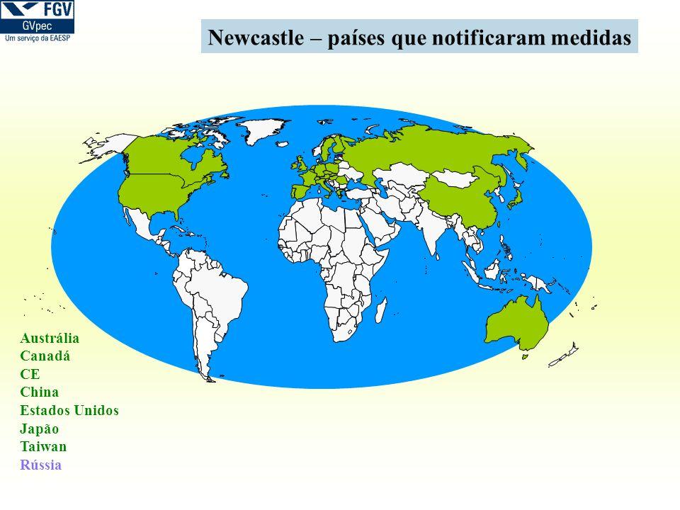 Newcastle – países que notificaram medidas Austrália Canadá CE China Estados Unidos Japão Taiwan Rússia