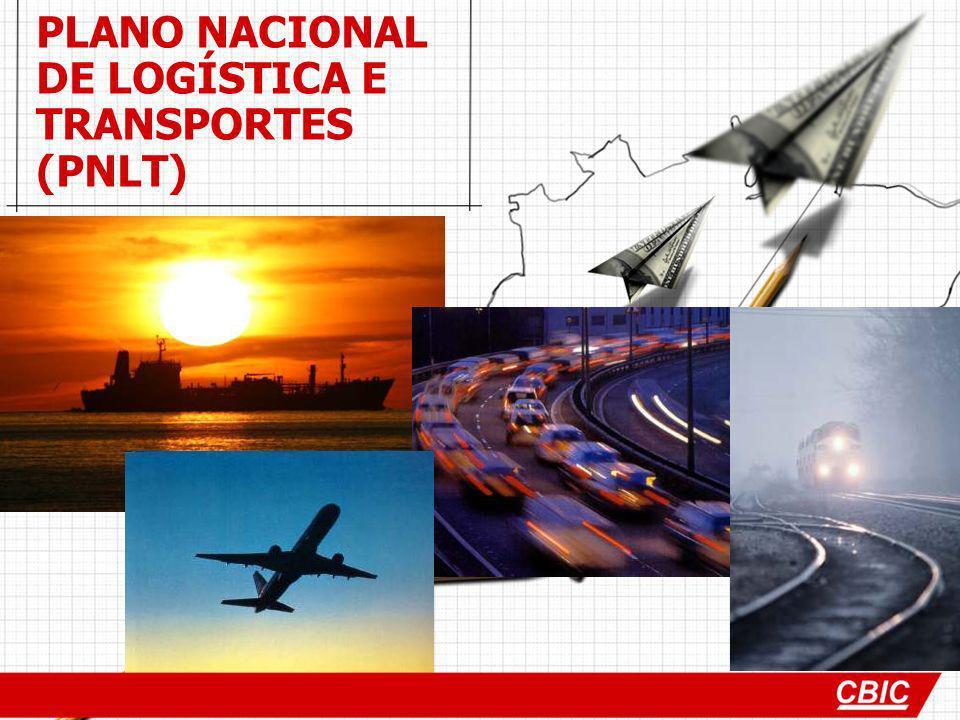 PLANO NACIONAL DE LOGÍSTICA E TRANSPORTES (PNLT)