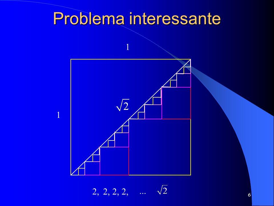 6 Problema interessante 1 1 2,...
