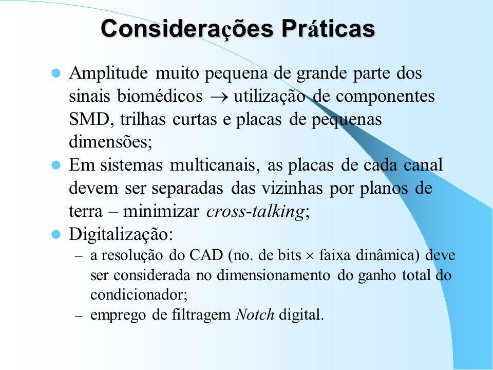 Conversão Anal ó gico-Digital (CAD) Faixa Dinâmica (em volts) Resolução – no. de bits (NOB); – NOB Efetivo (ENOB): depende da razão sinal-ruído; Siste
