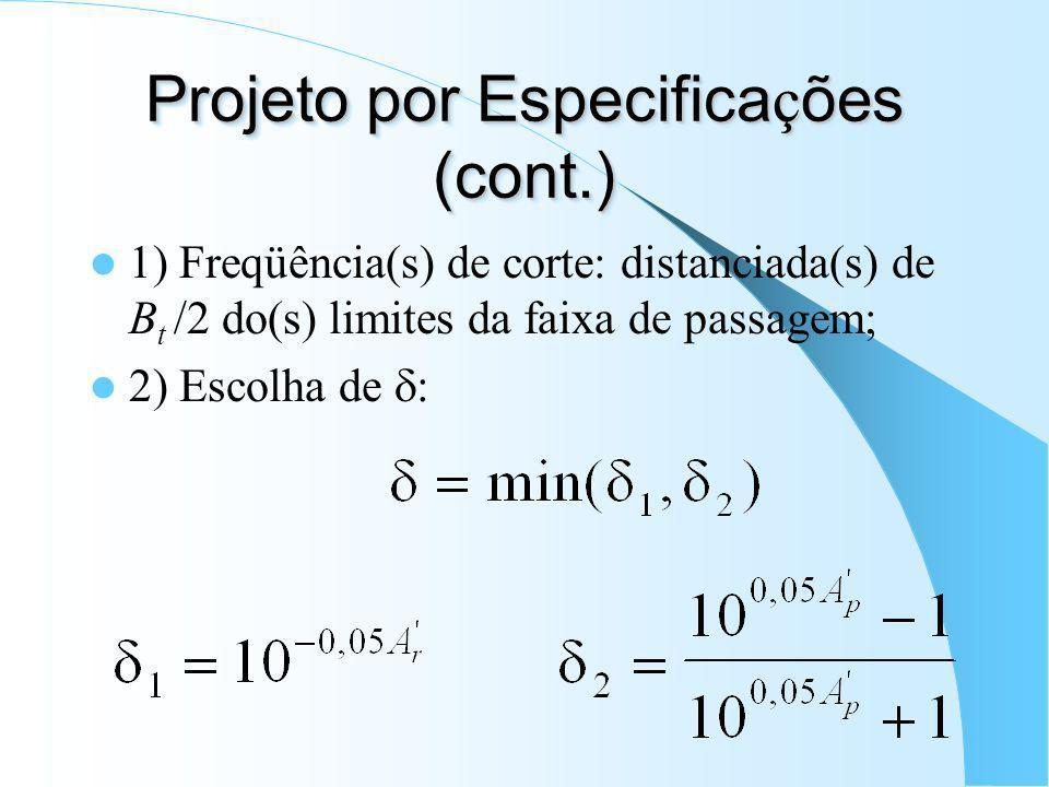 Projeto por Especifica ç ões (cont.)