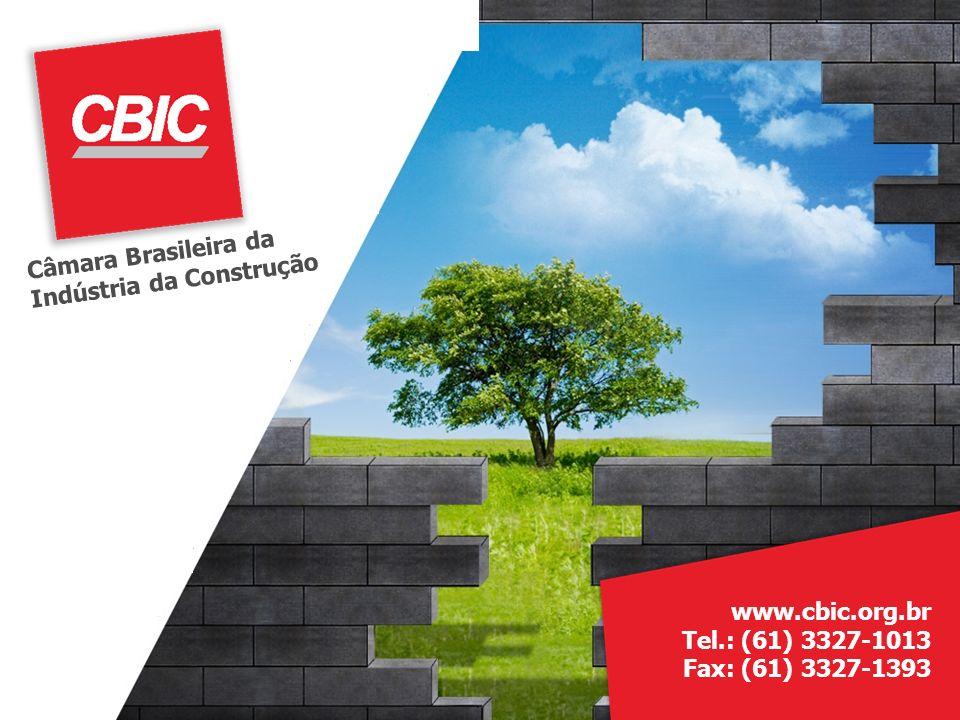 Construção Civil Rumo a Sustentabilidade Câmara Brasileira da Indústria da Construção www.cbic.org.br Tel.: (61) 3327-1013 Fax: (61) 3327-1393