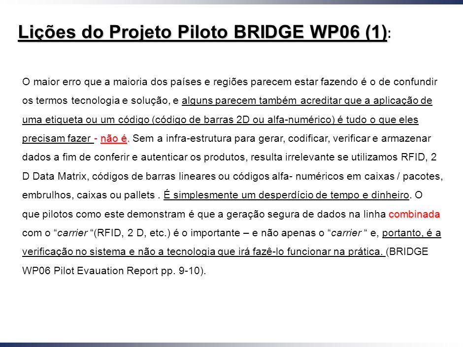 Working Draft - Last Modified 01/12/2005 10:11:49 Printed O sistema permite verificar se o produto a ser pesquisado: 15 a) é o produto que nós acredit