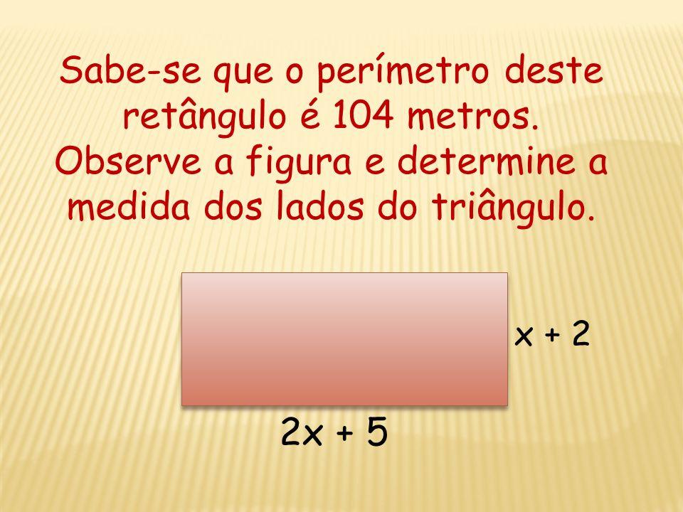 Resolução da Equação: 10(400 + x) = 10000 4000 + 10x = 10000 10x = 10000 – 4000 10x = 6000 x = 6000/10 x = 600 Resp.: O comprimento do trecho desconhe