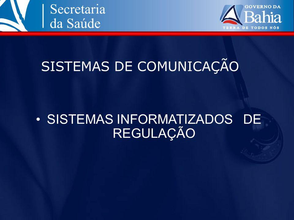 SISTEMAS DE COMUNICAÇÃO SISTEMAS INFORMATIZADOS DE REGULAÇÃO