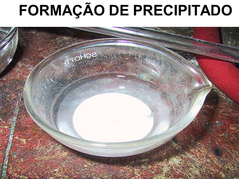 FORMAÇÃO DE PRECIPITADO