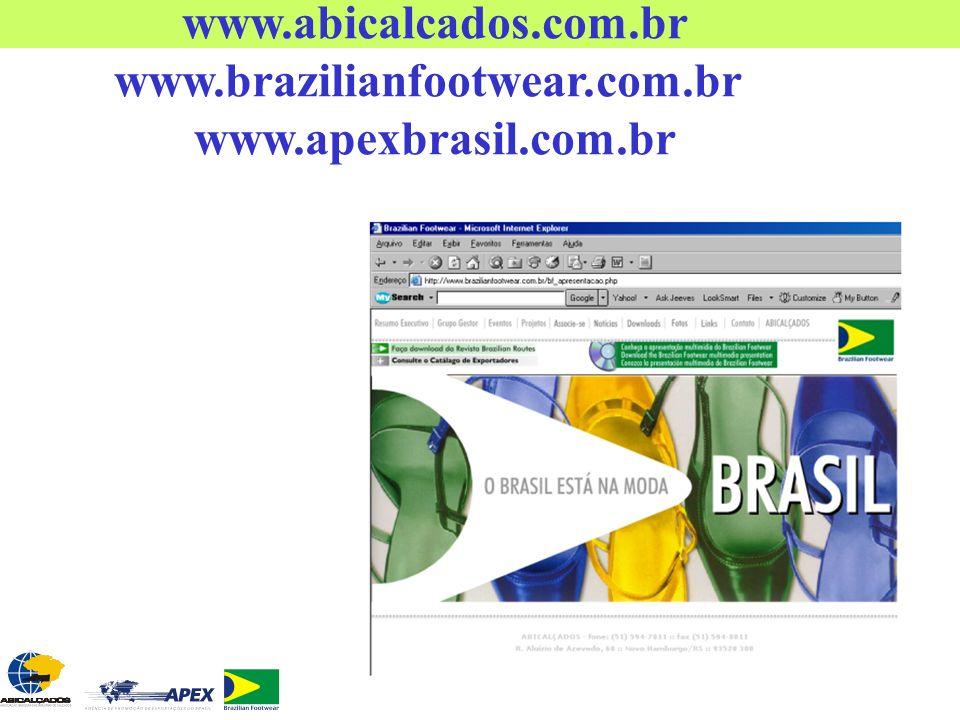 www.abicalcados.com.br www.brazilianfootwear.com.br www.apexbrasil.com.br