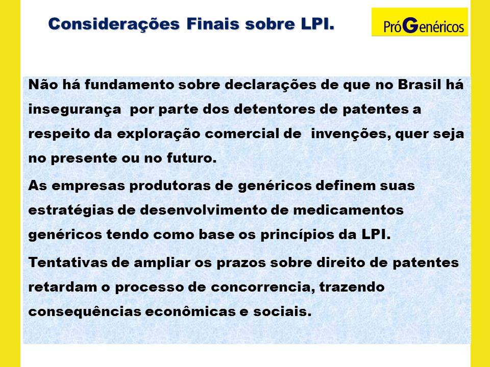 Não há fundamento sobre declarações de que no Brasil há insegurança por parte dos detentores de patentes a respeito da exploração comercial de invençõ