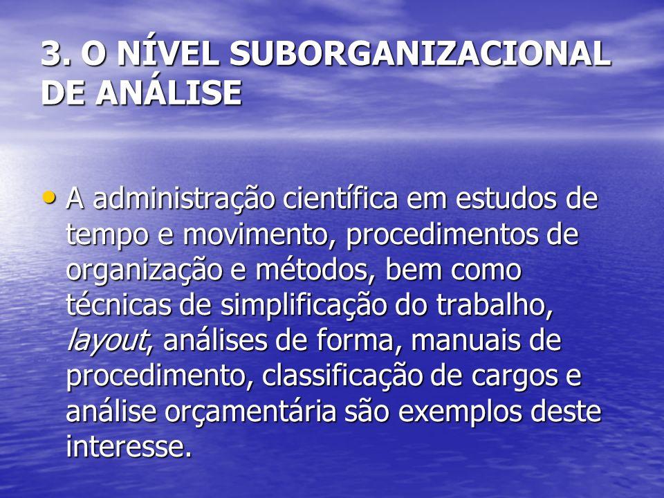 A administração científica em estudos de tempo e movimento, procedimentos de organização e métodos, bem como técnicas de simplificação do trabalho, la