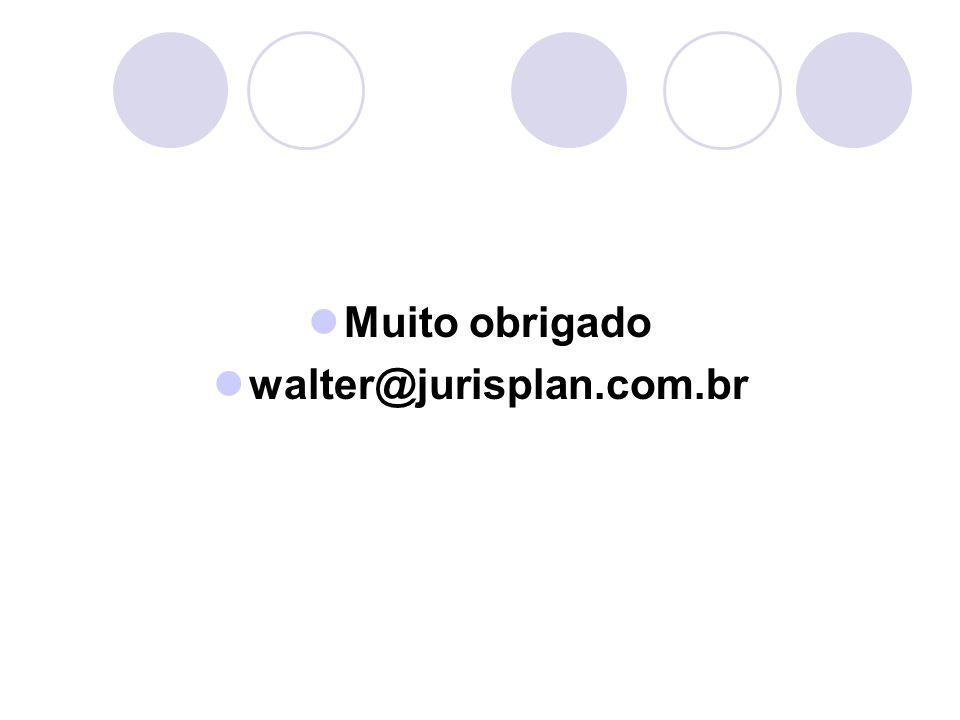 Muito obrigado walter@jurisplan.com.br