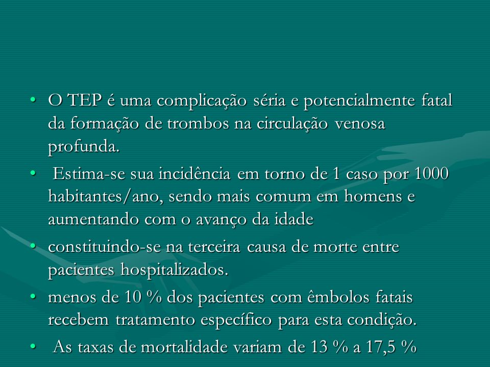 O TEP é uma complicação séria e potencialmente fatal da formação de trombos na circulação venosa profunda.O TEP é uma complicação séria e potencialmen