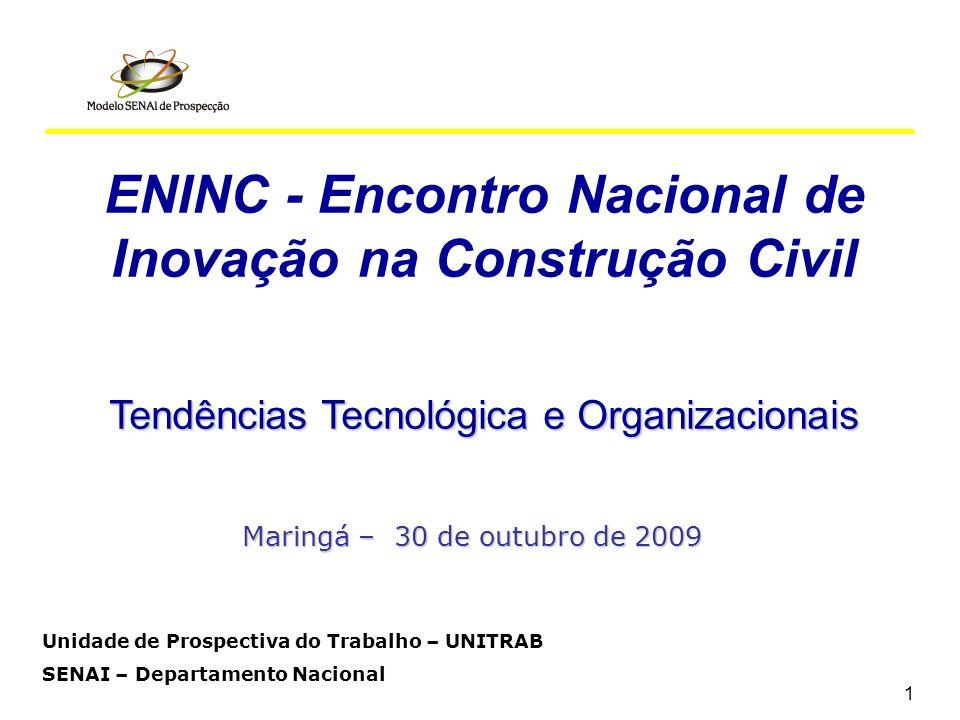 12 Tendências Ocupacionais Aumento de importância das atividades de gerenciamento para profissionais da área técnica.