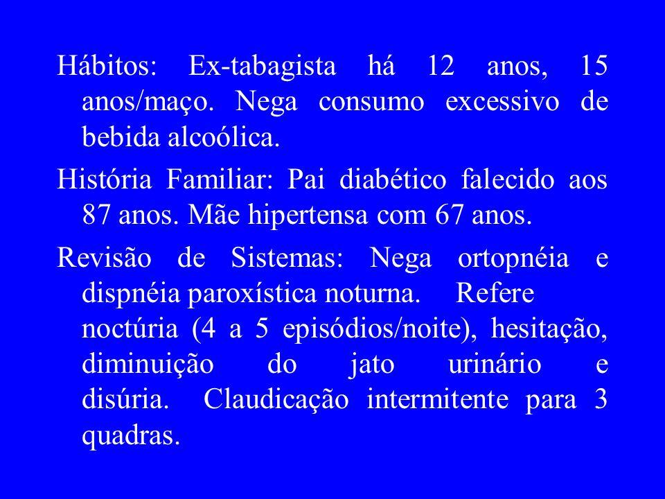 Exame Físico Geral: Bom estado geral; lúcido, orientado e coerente; mucosas úmidas e coradas; anictérico, acianótico, hidratado, sinais vitais normais, sem edema.