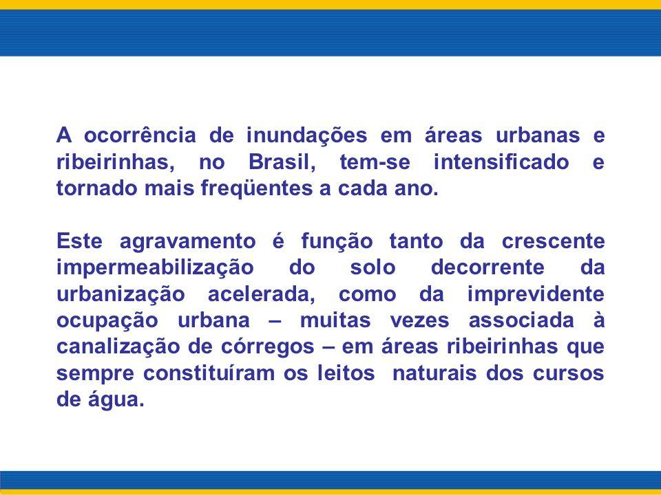 A ocorrência de inundações em áreas urbanas e ribeirinhas, no Brasil, tem-se intensificado e tornado mais freqüentes a cada ano. Este agravamento é fu