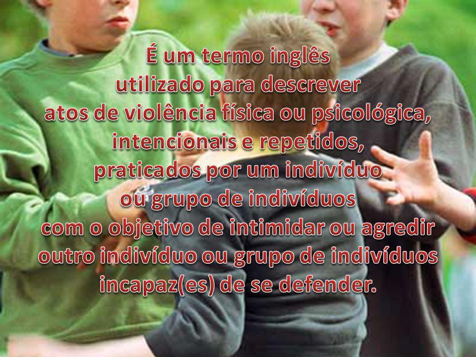 Colocar a vítima em situação problemática com alguém, geralmente autoridade.