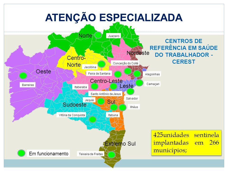 ATENÇÃO ESPECIALIZADA CENTROS DE REFERÊNCIA EM SAÚDE DO TRABALHADOR - CEREST Em funcionamento Norte Nordeste Sul Sudoeste Centro-Leste Centro- Norte O