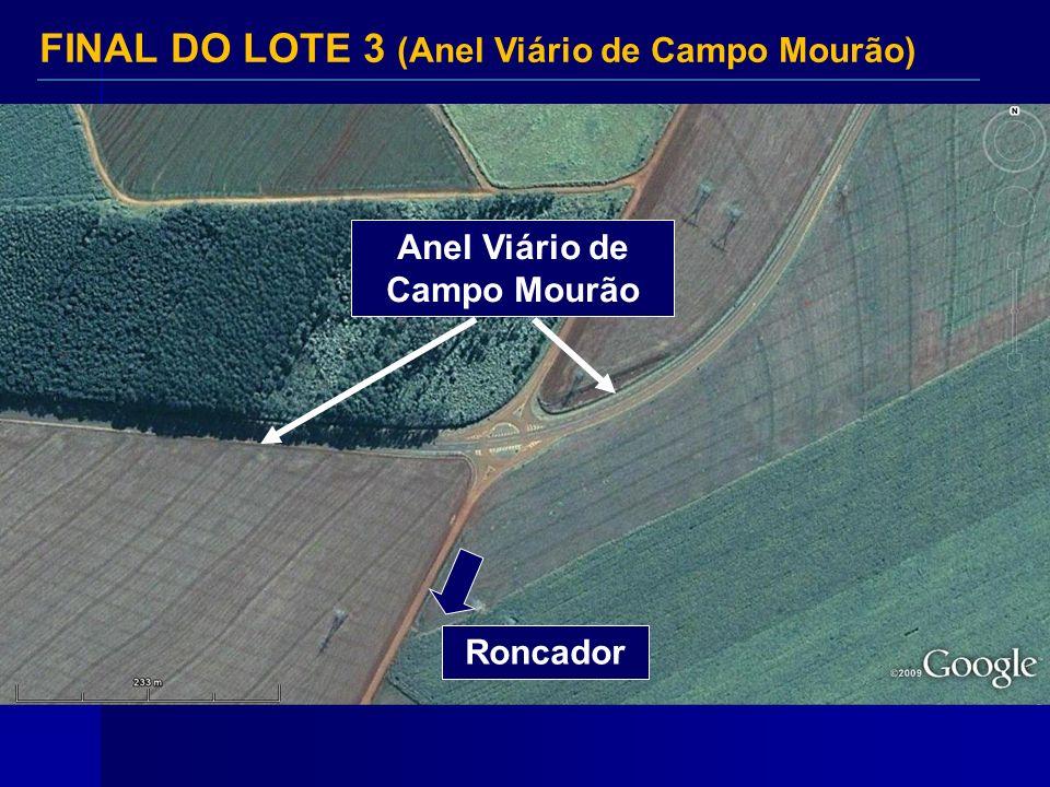 Anel Viário de Campo Mourão Roncador FINAL DO LOTE 3 (Anel Viário de Campo Mourão)