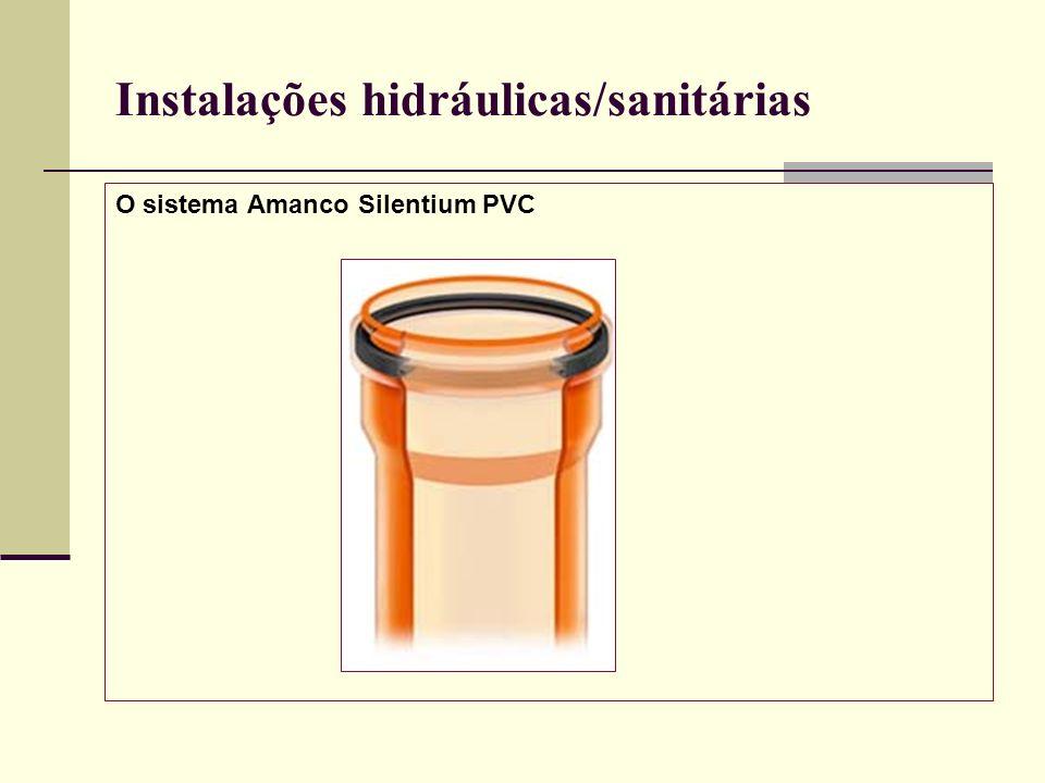 Instalações hidráulicas/sanitárias O sistema Amanco Silentium PVC