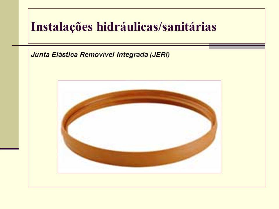 Instalações hidráulicas/sanitárias Junta Elástica Removível Integrada (JERI)