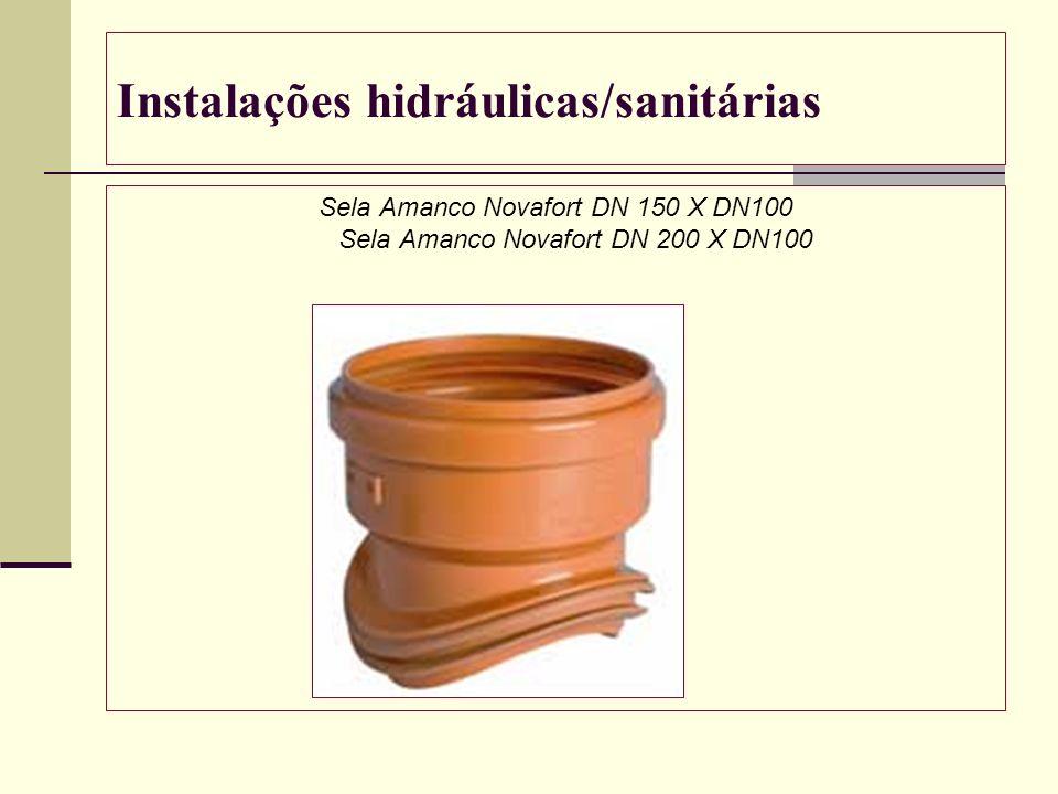 Instalações hidráulicas/sanitárias Sela Amanco Novafort DN 150 X DN100 Sela Amanco Novafort DN 200 X DN100
