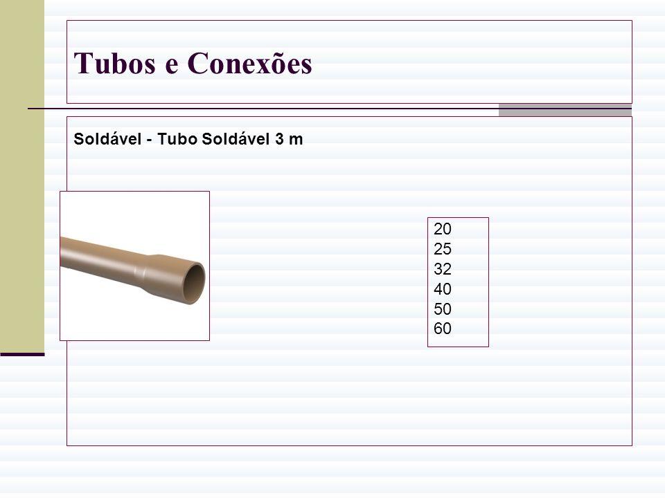 Tubos e Conexões Soldável - Tubo Soldável 3 m 20 25 32 40 50 60