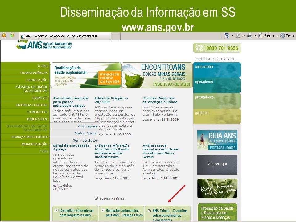 41 Disseminação da Informação em SS www.ans.gov.br