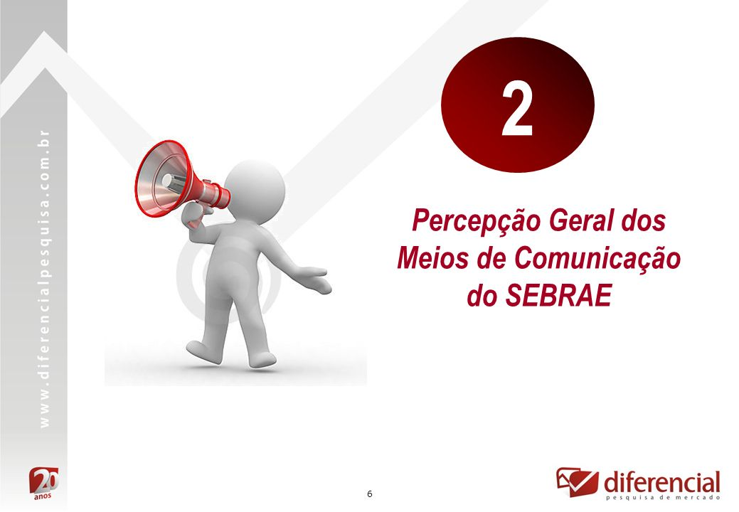 7 Percepção Geral dos Meios de Comunicação Para iniciar as discussões, os participantes foram convidados a falar sobre as formas como interagiam com o SEBRAE.