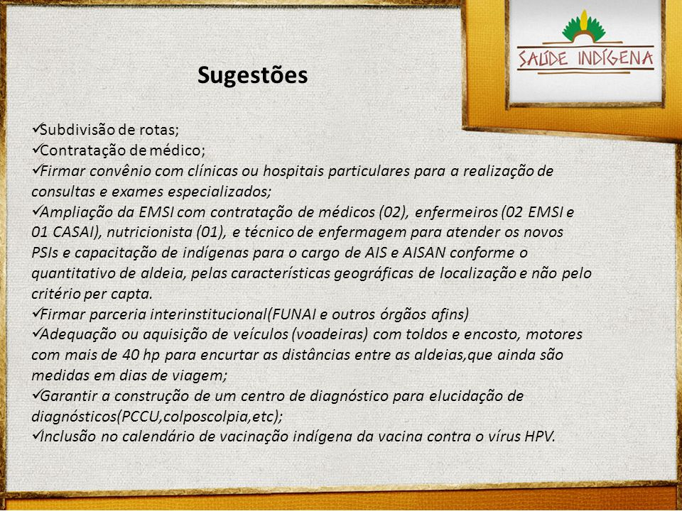 Subdivisão de rotas; Contratação de médico; Firmar convênio com clínicas ou hospitais particulares para a realização de consultas e exames especializa