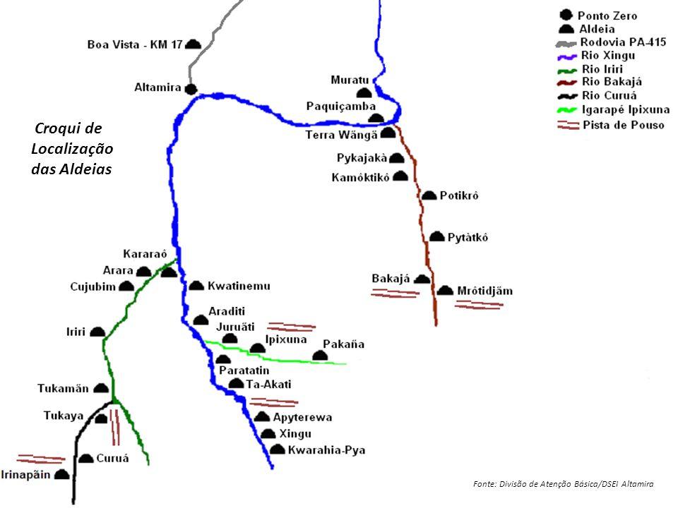 Croqui de Localização das Aldeias Fonte: Divisão de Atenção Básica/DSEI Altamira
