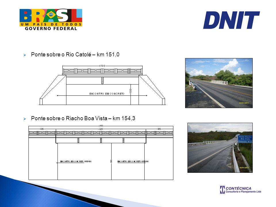 Ponte sobre o Rio Catolé – km 151,0 Ponte sobre o Riacho Boa Vista – km 154,3