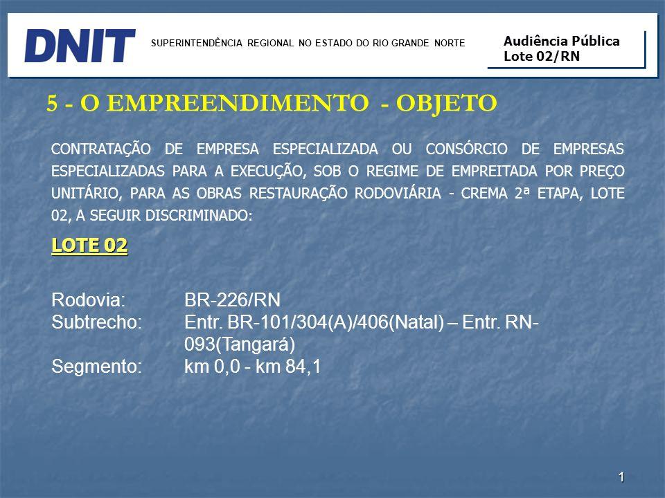 Rodovia: BR-304/RN Subtrecho1: Entr.RN-042/263(Angicos) – Entr.