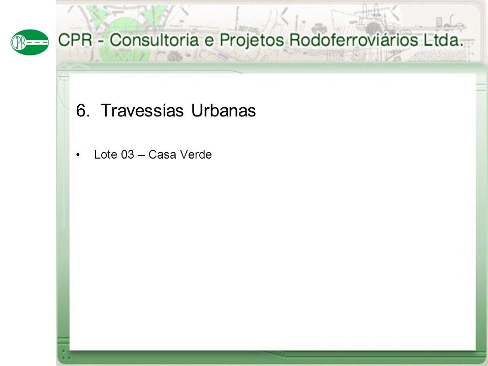 6. Travessias Urbanas Lote 03 – Casa Verde