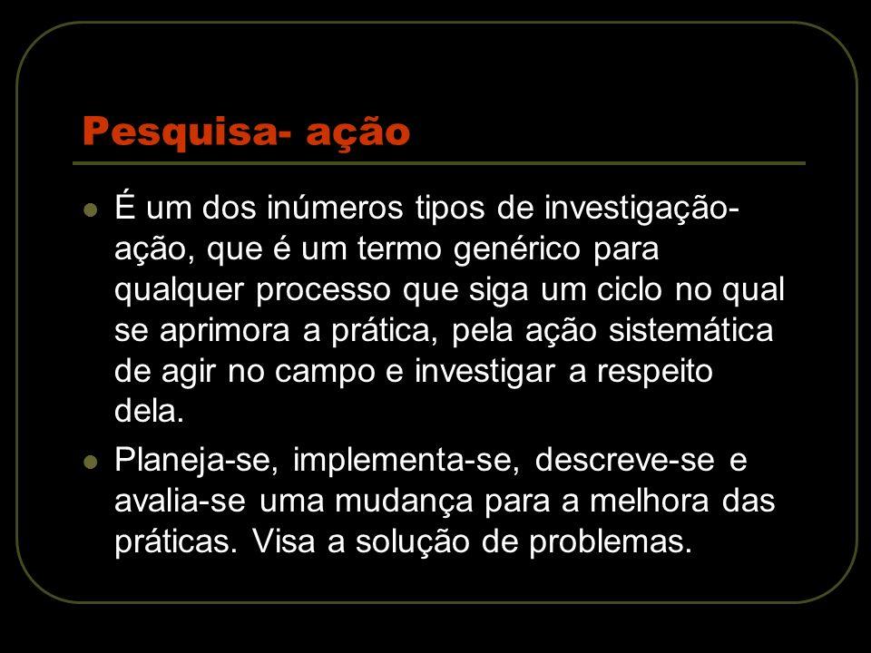 Cinco modalidades de pesquisa- ação Pesquisa-ação emancipatória.
