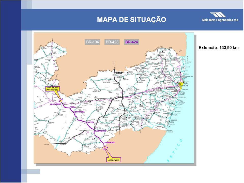 Maia Melo Engenharia Ltda. MAPA DE SITUAÇÃO Extensão: 133,90 km