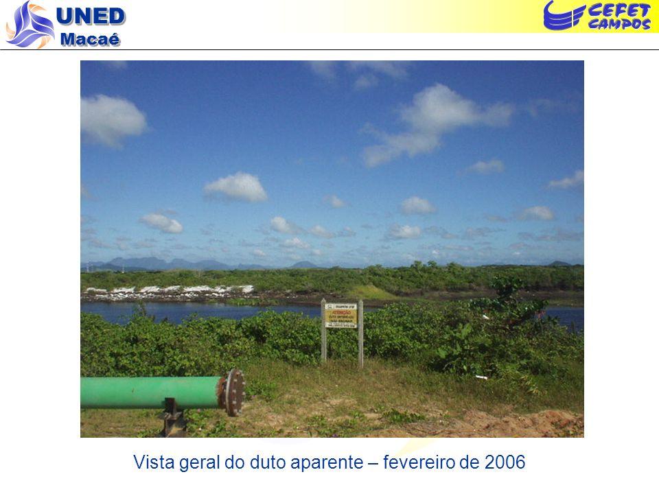 UNED Macaé Vista geral do duto aparente – fevereiro de 2006