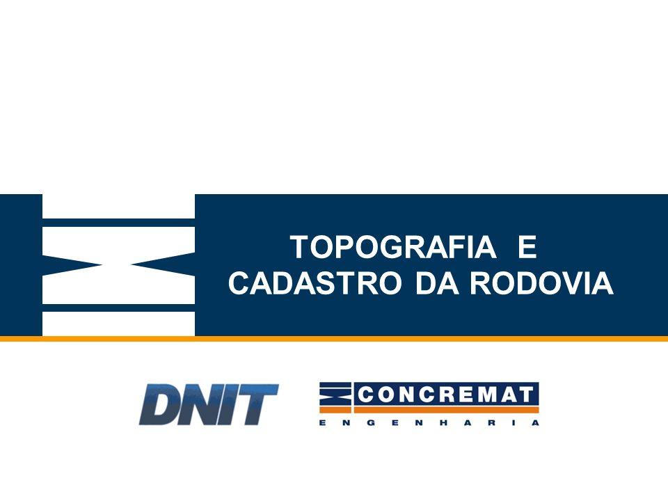 TOPOGRAFIA E CADASTRO DA RODOVIA