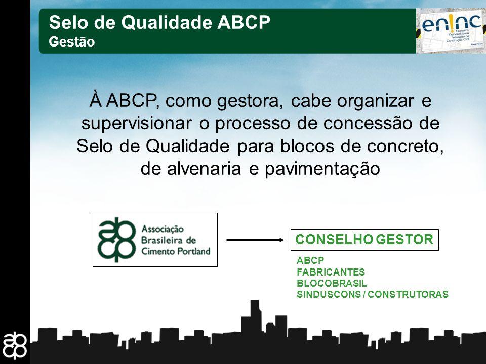 13 Selo de Qualidade ABCP Gestão À ABCP, como gestora, cabe organizar e supervisionar o processo de concessão de Selo de Qualidade para blocos de conc