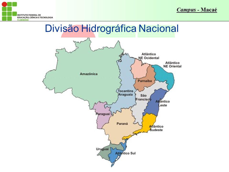 Campus - Macaé Divisão Hidrográfica Nacional