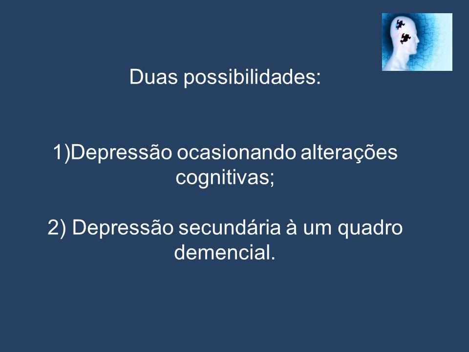 Achados Neuropsicológicos da Depressão 1.Alterações da atenção; 2.