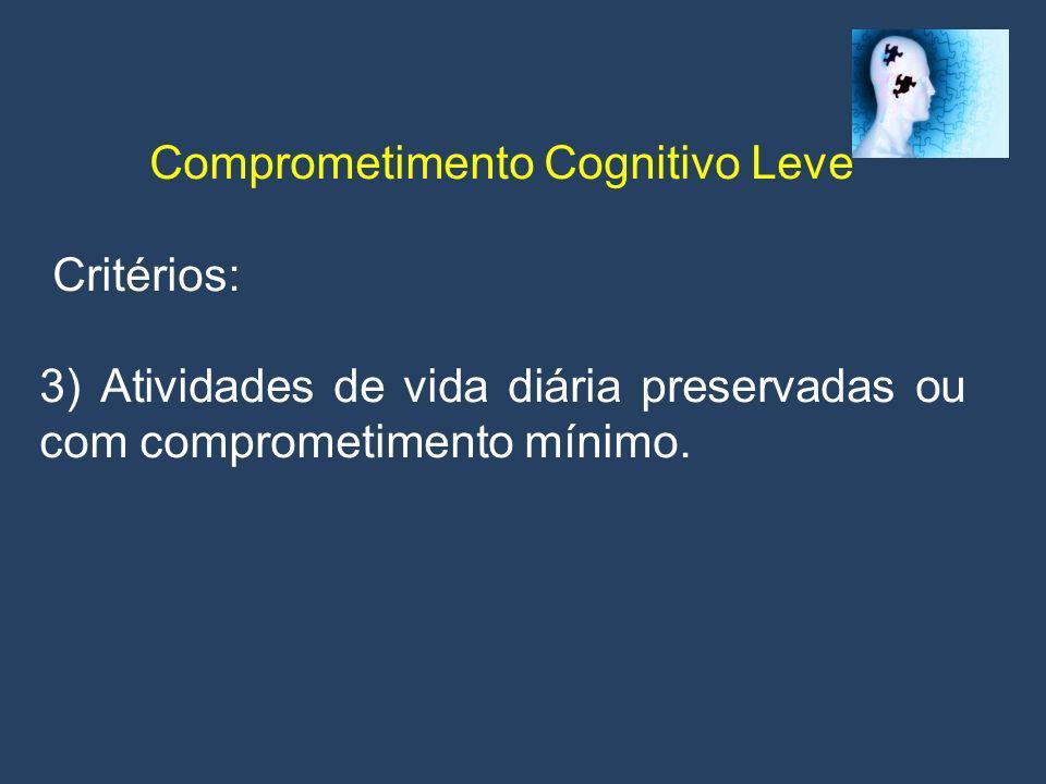 Neuropsicologia Ciência aplicada que visa estudar a repercussão de disfunções cerebrais sobre o comportamento e a cognição