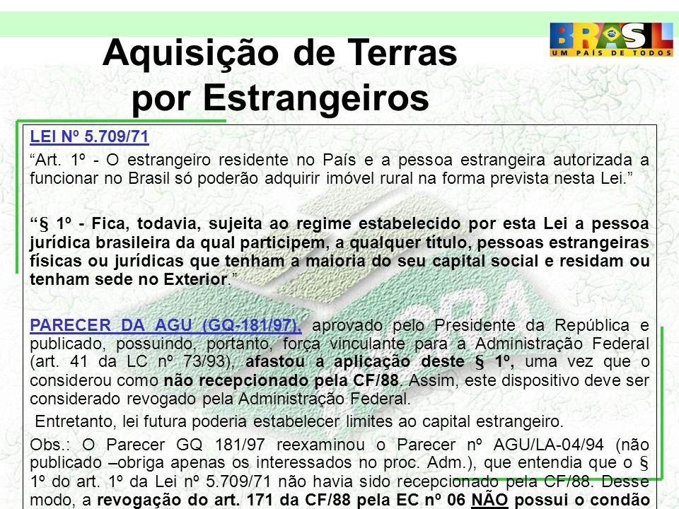 Aquisição de Terras por Estrangeiros LEI Nº 5.709/71 Art.