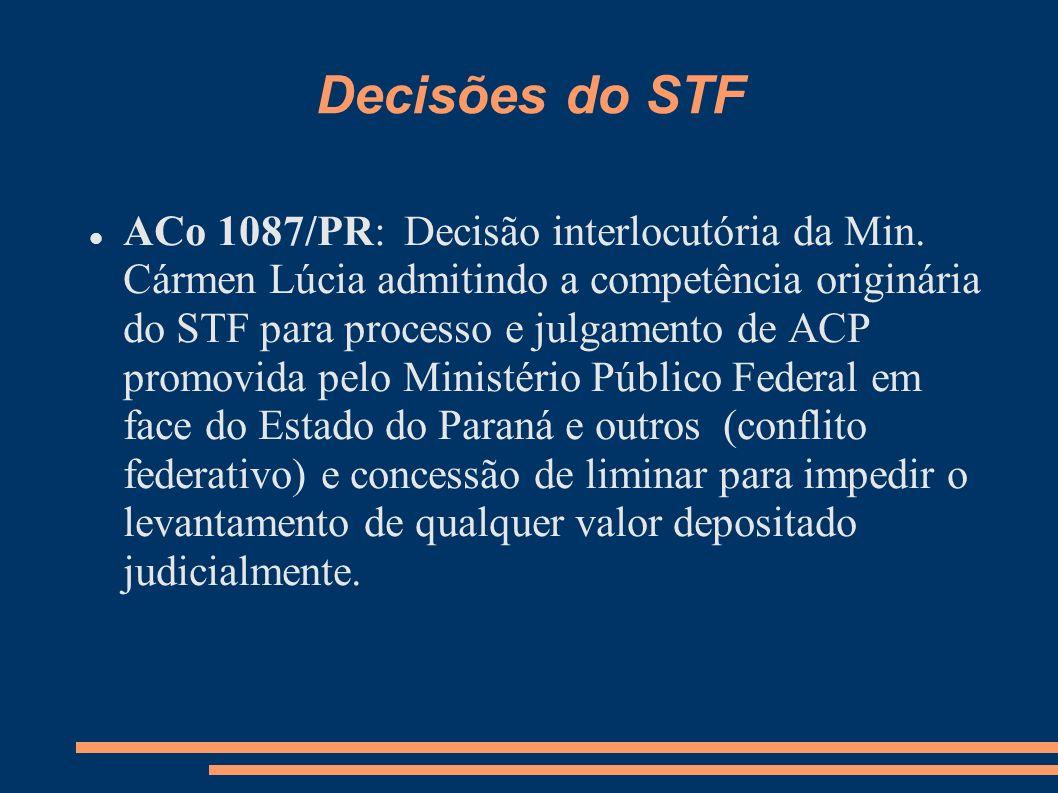 Decisões do STF ACo 1087/PR: Decisão interlocutória da Min. Cármen Lúcia admitindo a competência originária do STF para processo e julgamento de ACP p