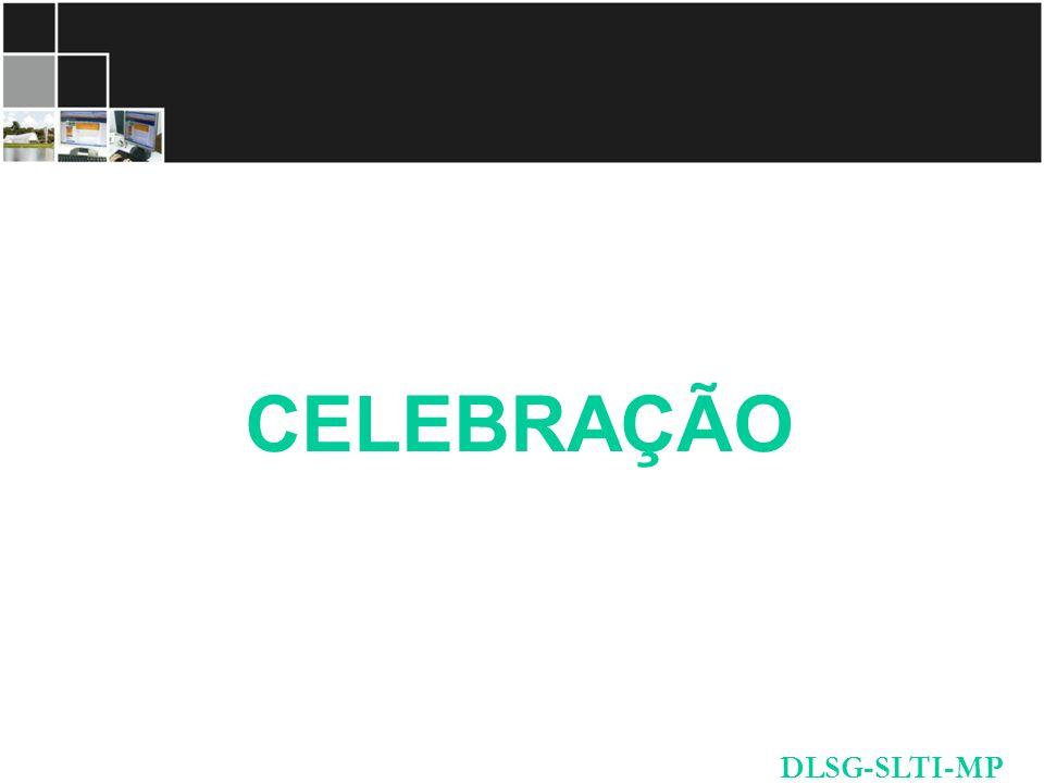 DLSG-SLTI-MP CELEBRAÇÃO