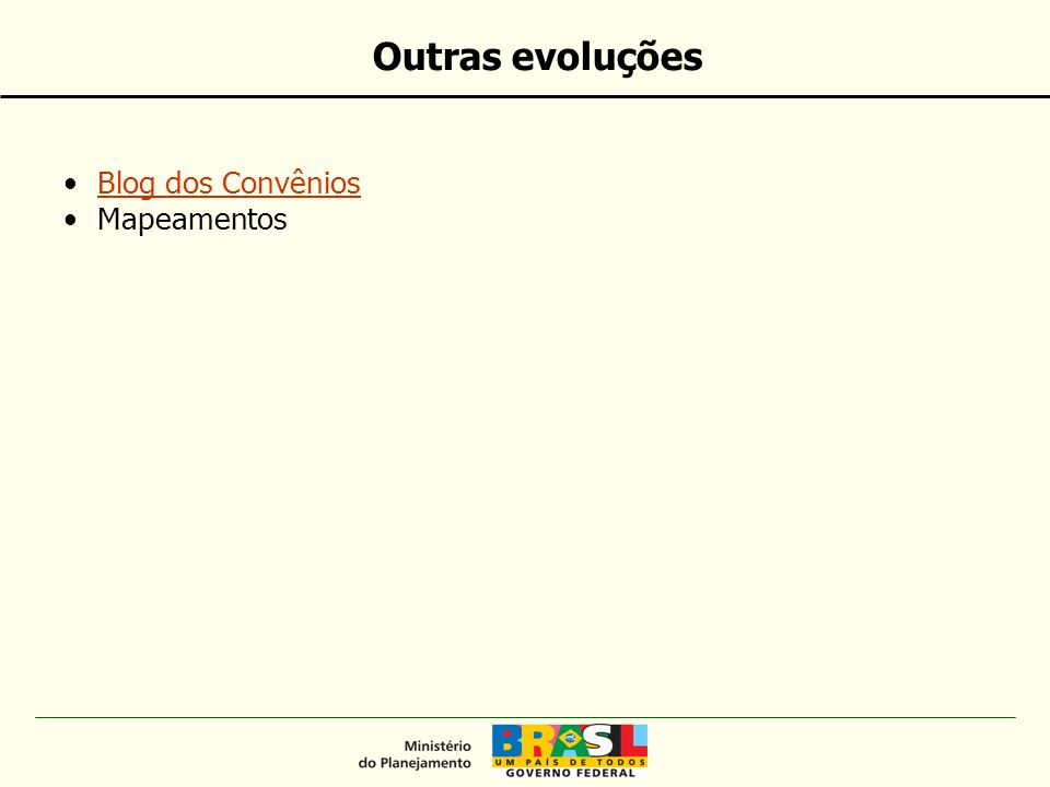 Outras evoluções Blog dos ConvêniosBlog dos Convênios Mapeamentos