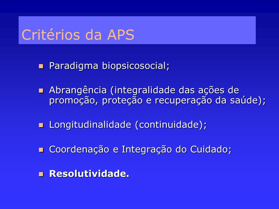 Paradigma biopsicosocial; Paradigma biopsicosocial; Abrangência (integralidade das ações de promoção, proteção e recuperação da saúde); Abrangência (i
