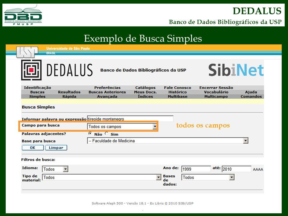 DEDALUS Banco de Dados Bibliográficos da USP Exemplo de Busca Simples todos os campos